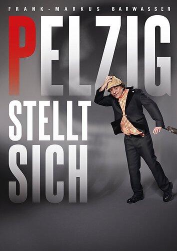 Pelzig Plakat